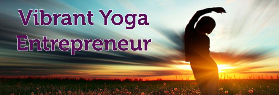 Vibrant Yoga Entrepreneur